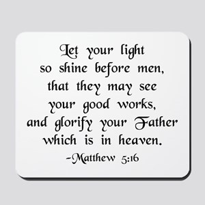 """Let your Light Shine"" [text] Mousepad"